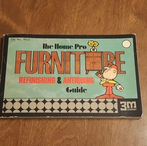 THE HOME PRO FUNITURE REFINISHING ANTIQUING GUIDE